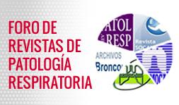 Foro Revistas de Patología Respiratoria